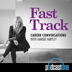 Fast Track: Career conversations with Margie Hartley (AUS)