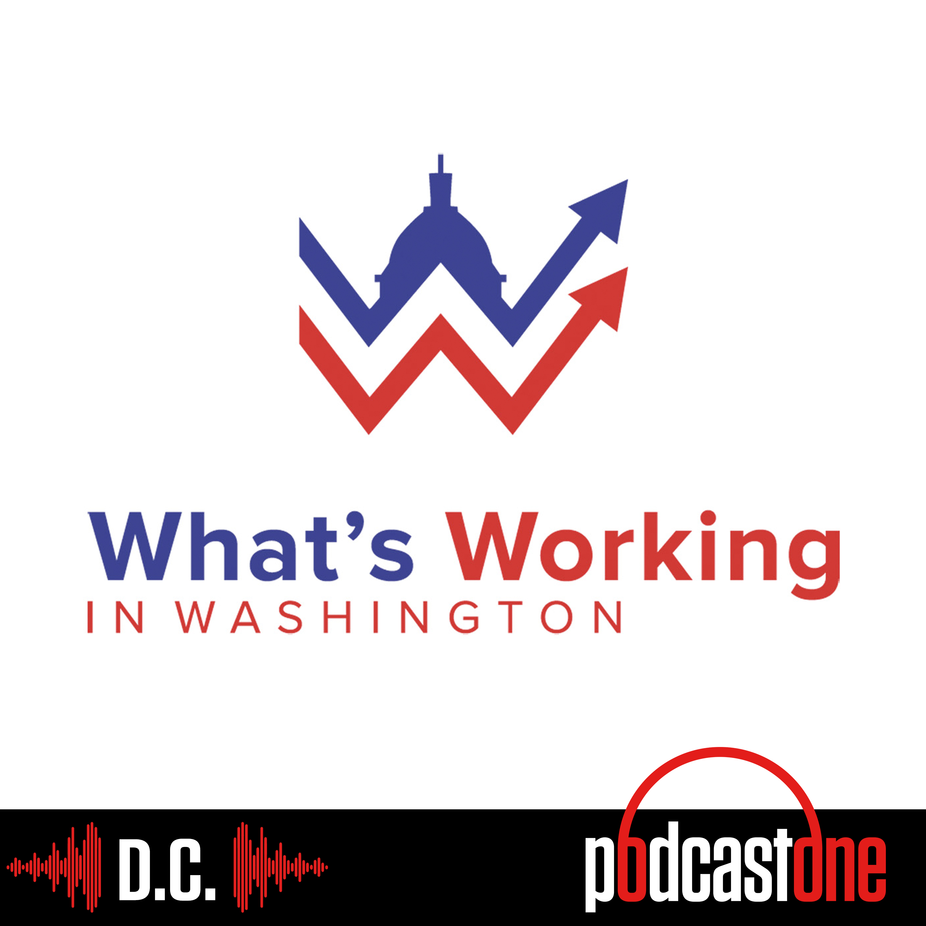 PodcastOne: What\'s Working in Washington