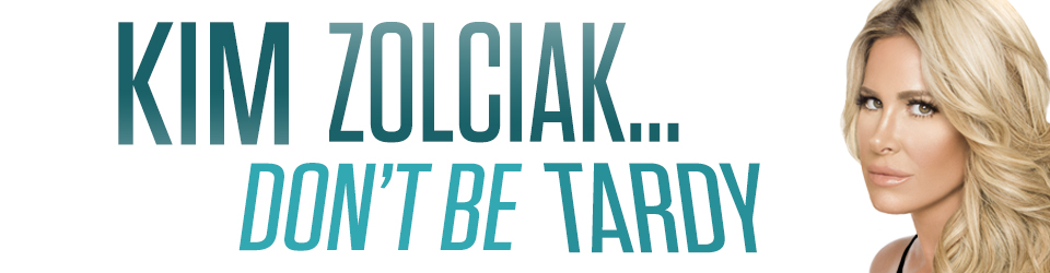 Kim Zolciak: Don't Be Tardy