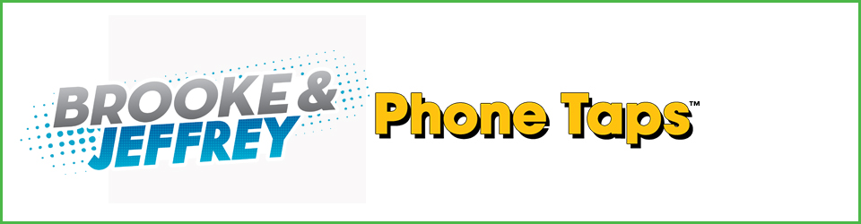 Brooke and Jeffrey: Phone Taps