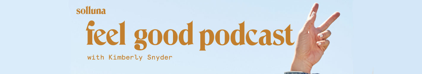 Feel Good Podcast with Kimberly Snyder