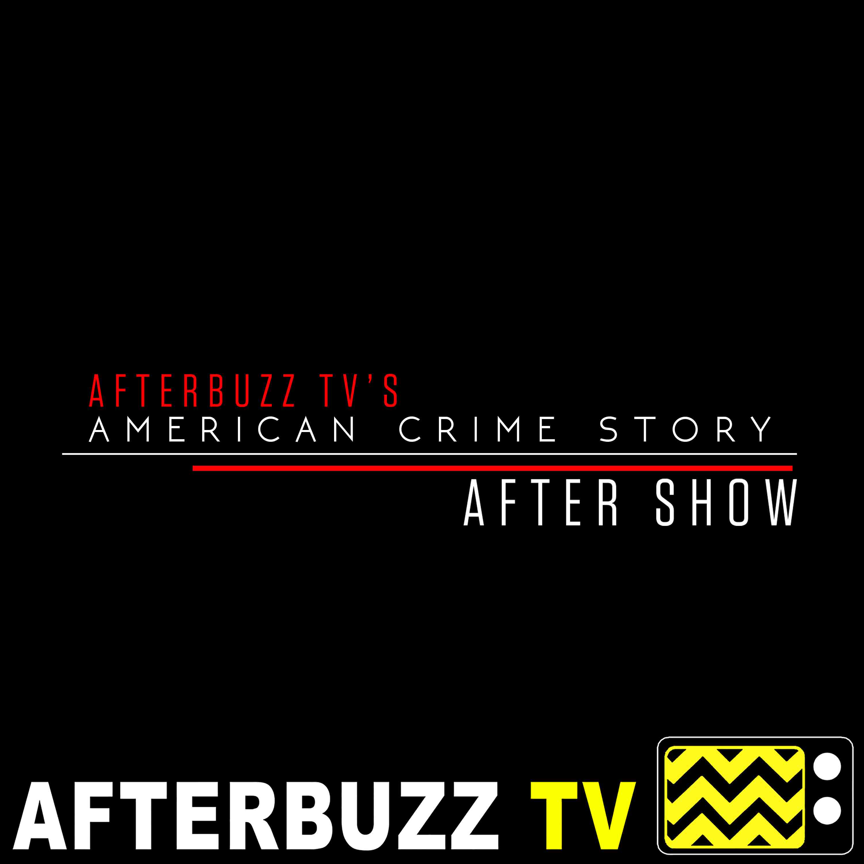 American Crime Story After Show