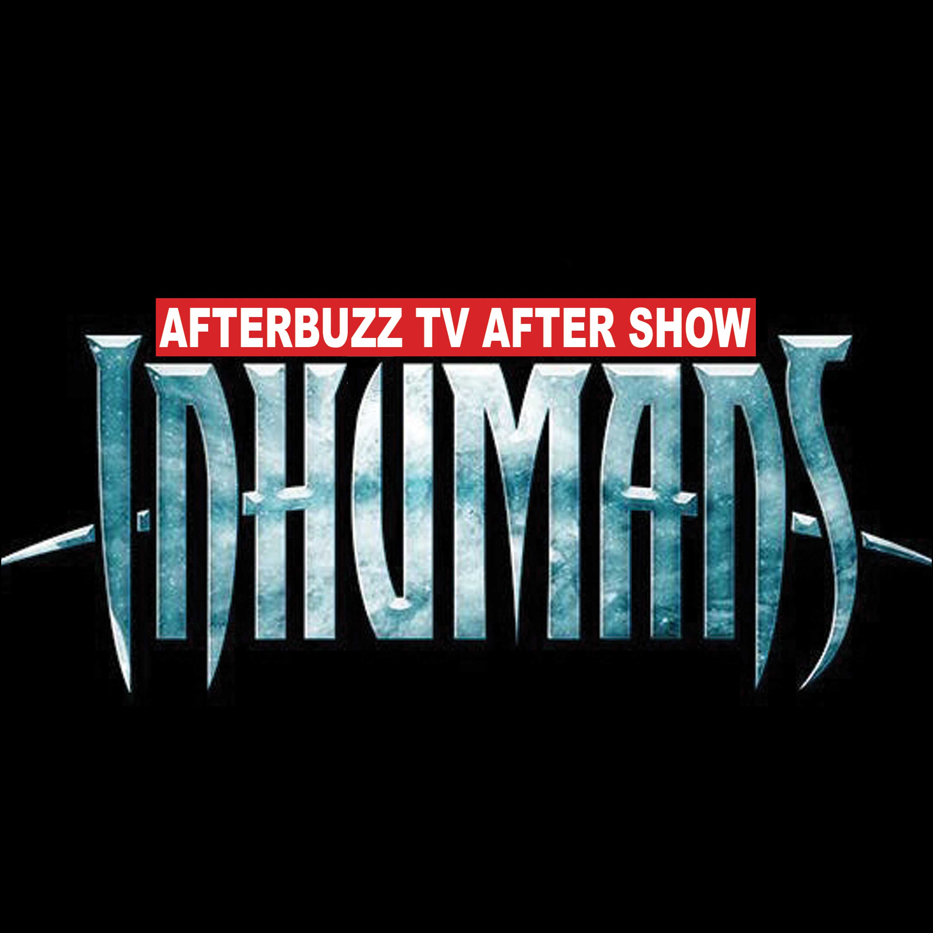 Inhumans After Show