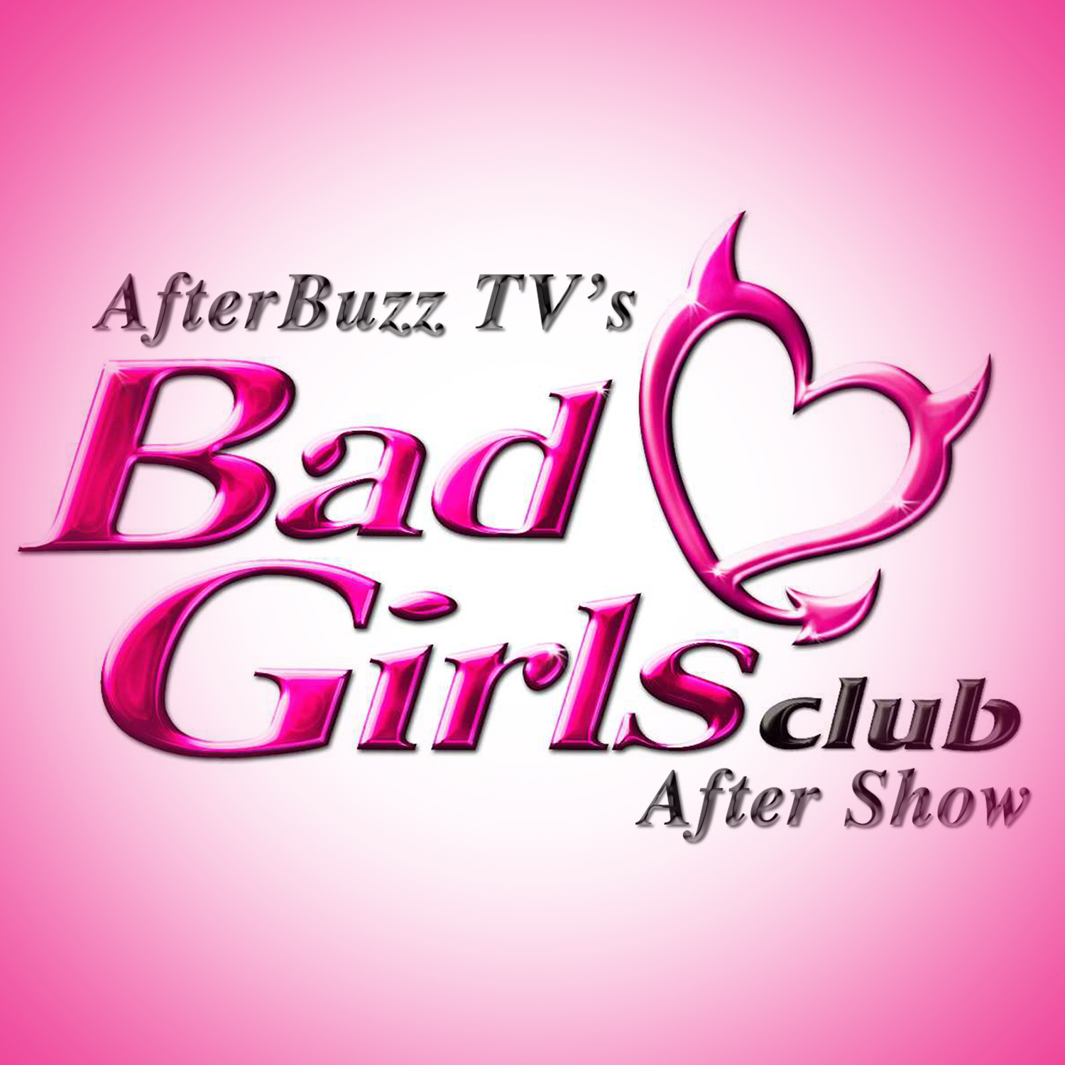 Bad Girls Club After Show