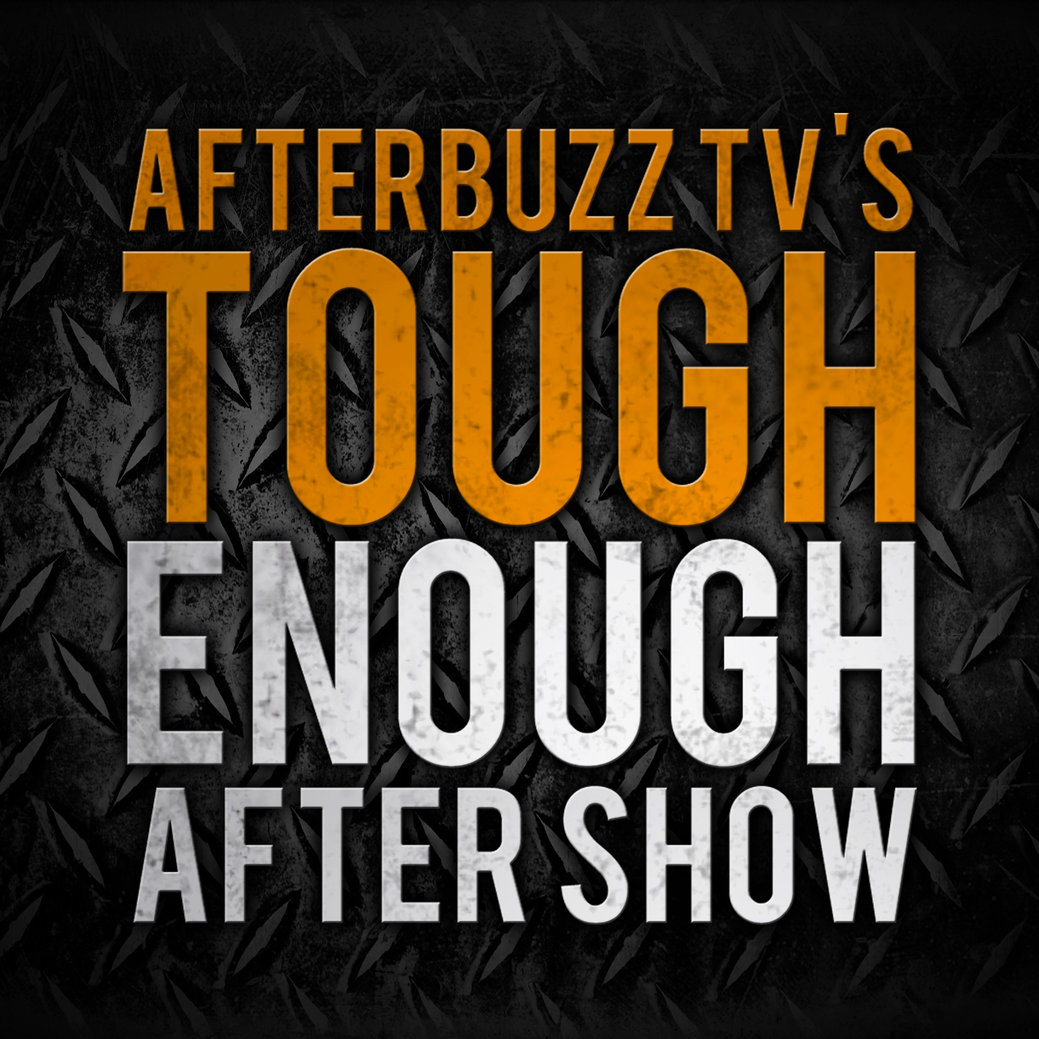Tough Enough After Show