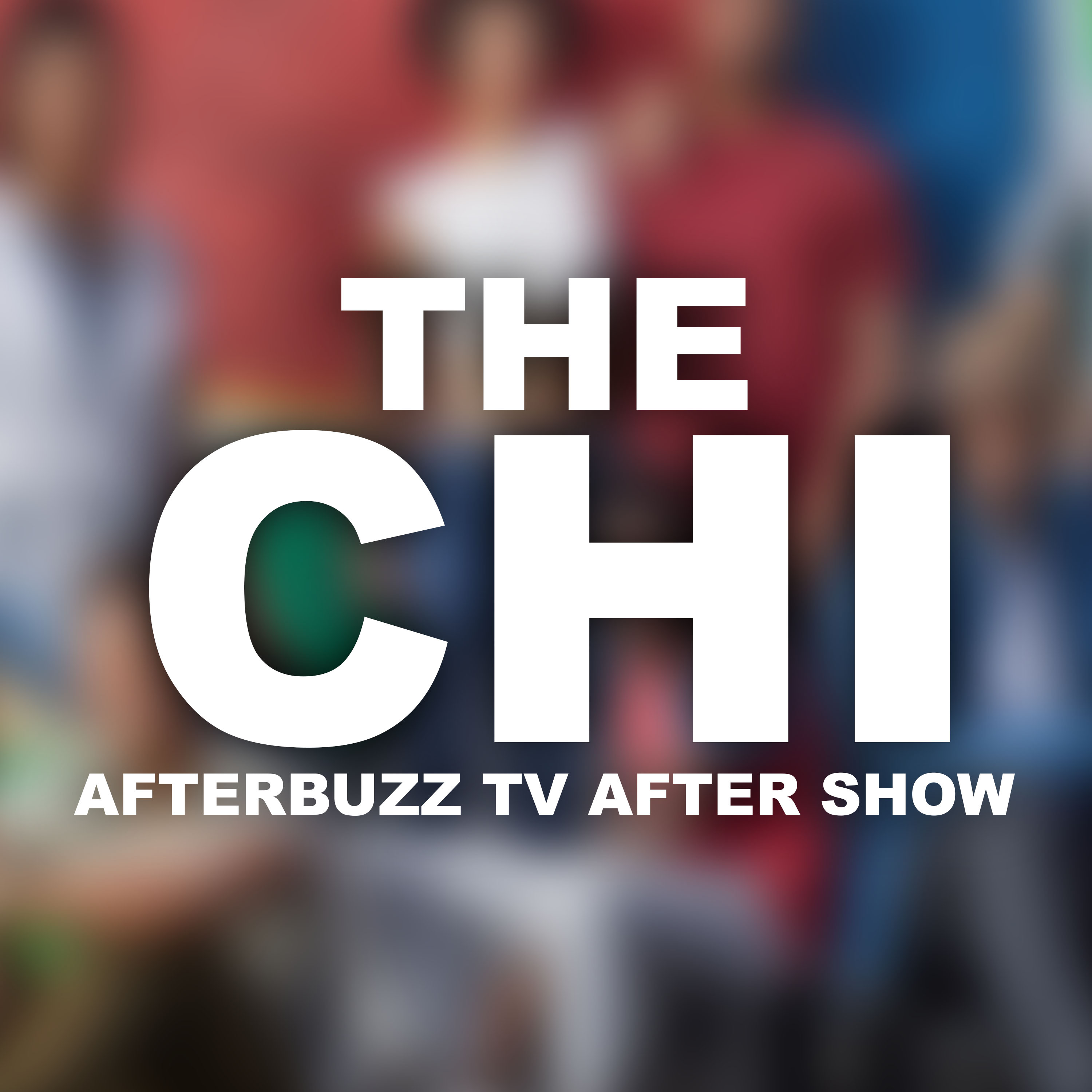 The Chi After Show