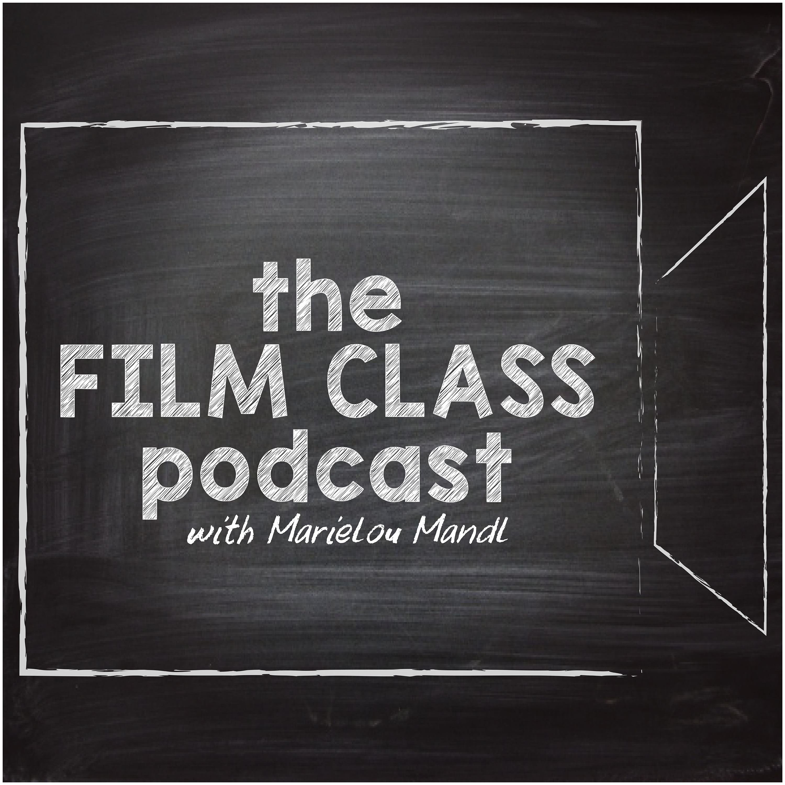 The Film Class Podcast w/ Marielou Mandl