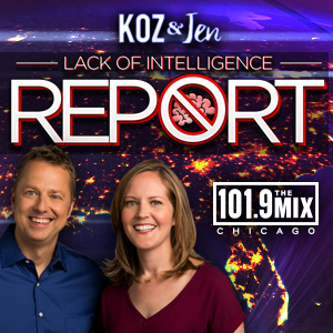Koz and Jen's Lack of Intelligence Report