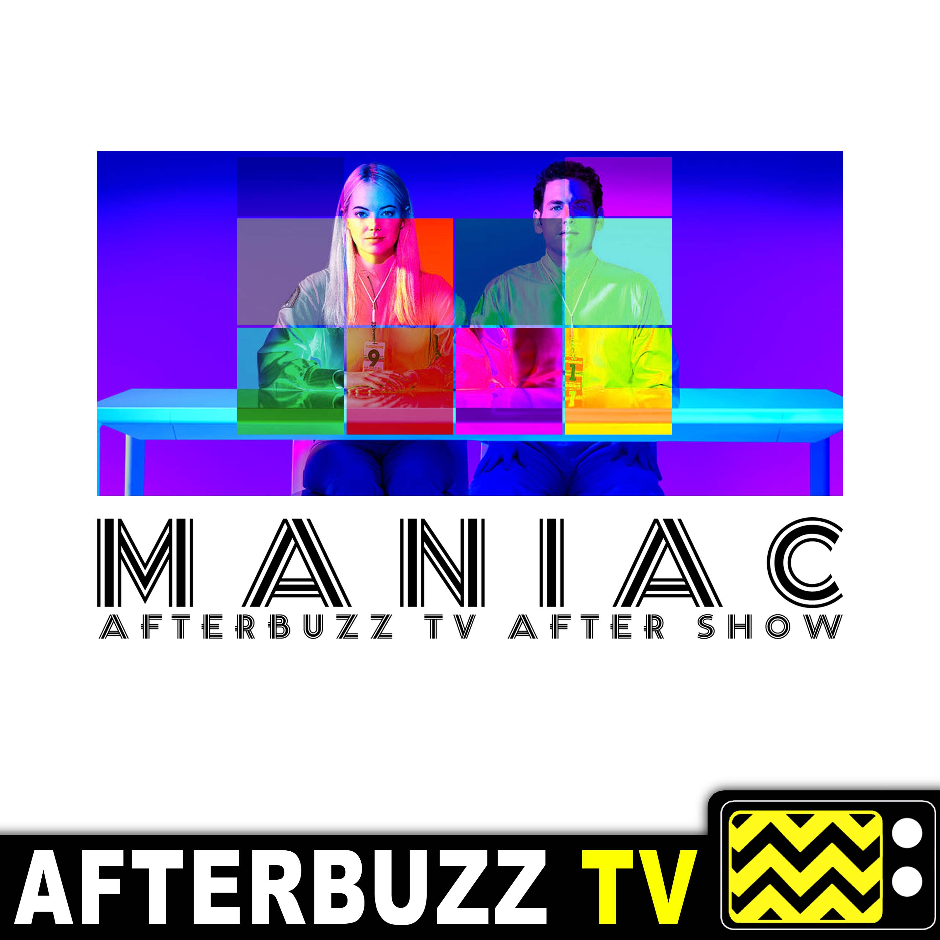 Maniac Reviews & After Show
