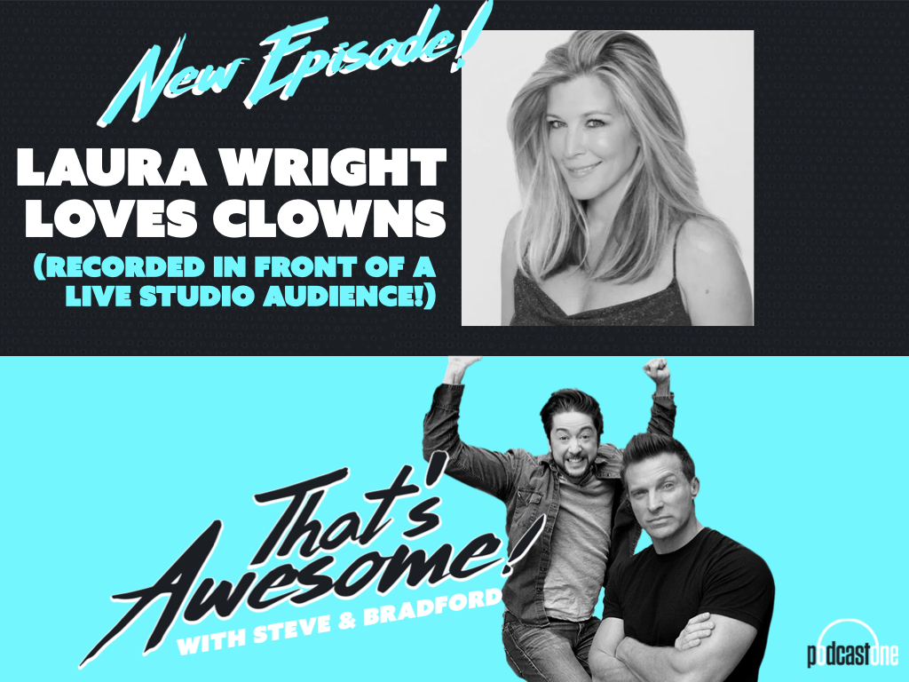 LAURA WRIGHT LOVES CLOWNS! (Recorded In Front Of A LIVE STUDIO AUDIENCE!)
