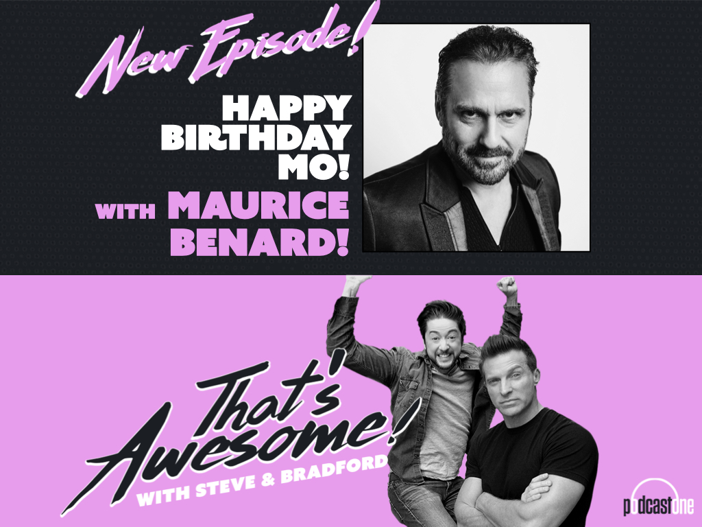 Happy Birthday MO! With Maurice Benard!