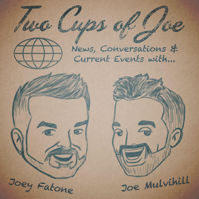 Two Cups Of Joe with Joey Fatone & Joe Mulvihill