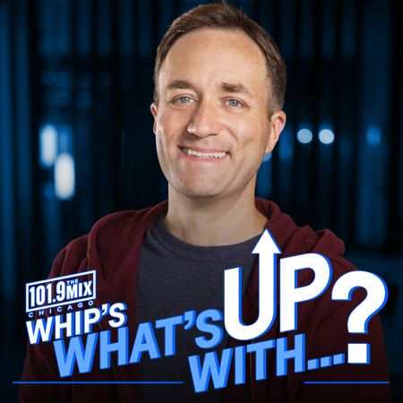 Whip's What's Up With...?