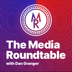 Media Roundtable
