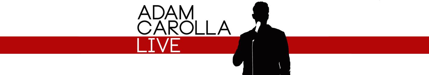 Adam Carolla Live