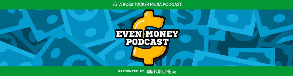 Even Money: NFL Gambling Podcast