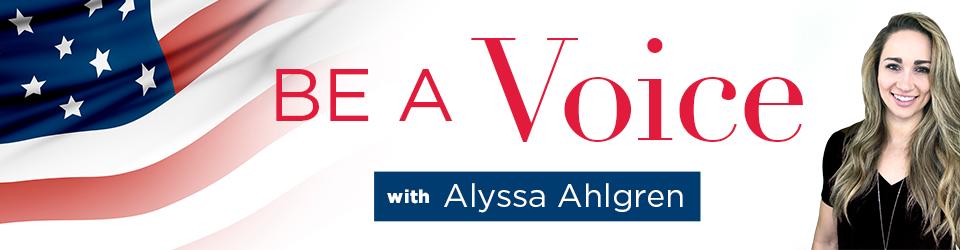 Be A Voice with Alyssa Ahlgren