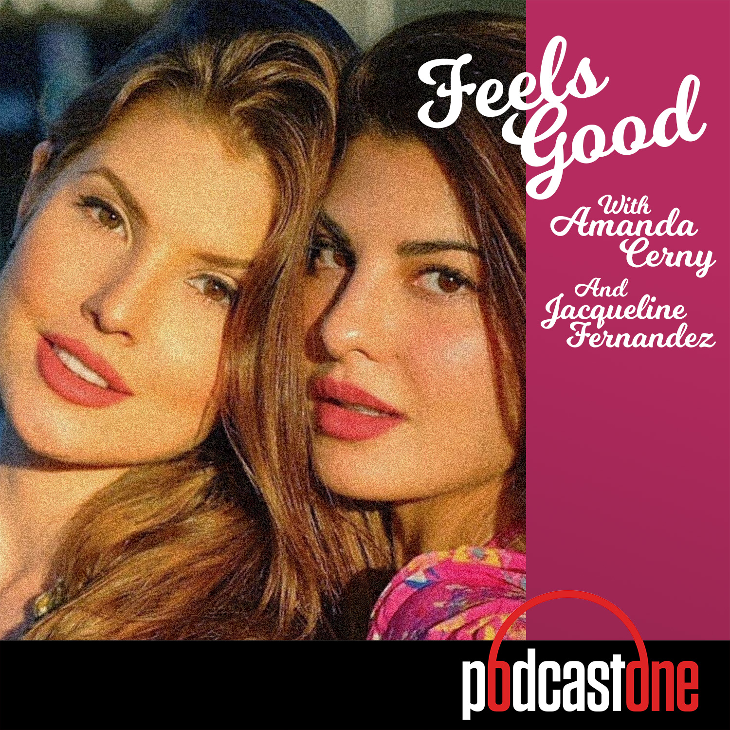 Feels Good with Amanda Cerny and Jacqueline Fernandez
