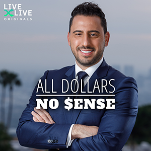 All Dollars. No $ense