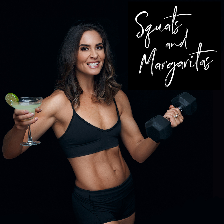 Squats and Margaritas