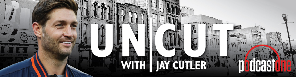 Uncut with Jay Cutler