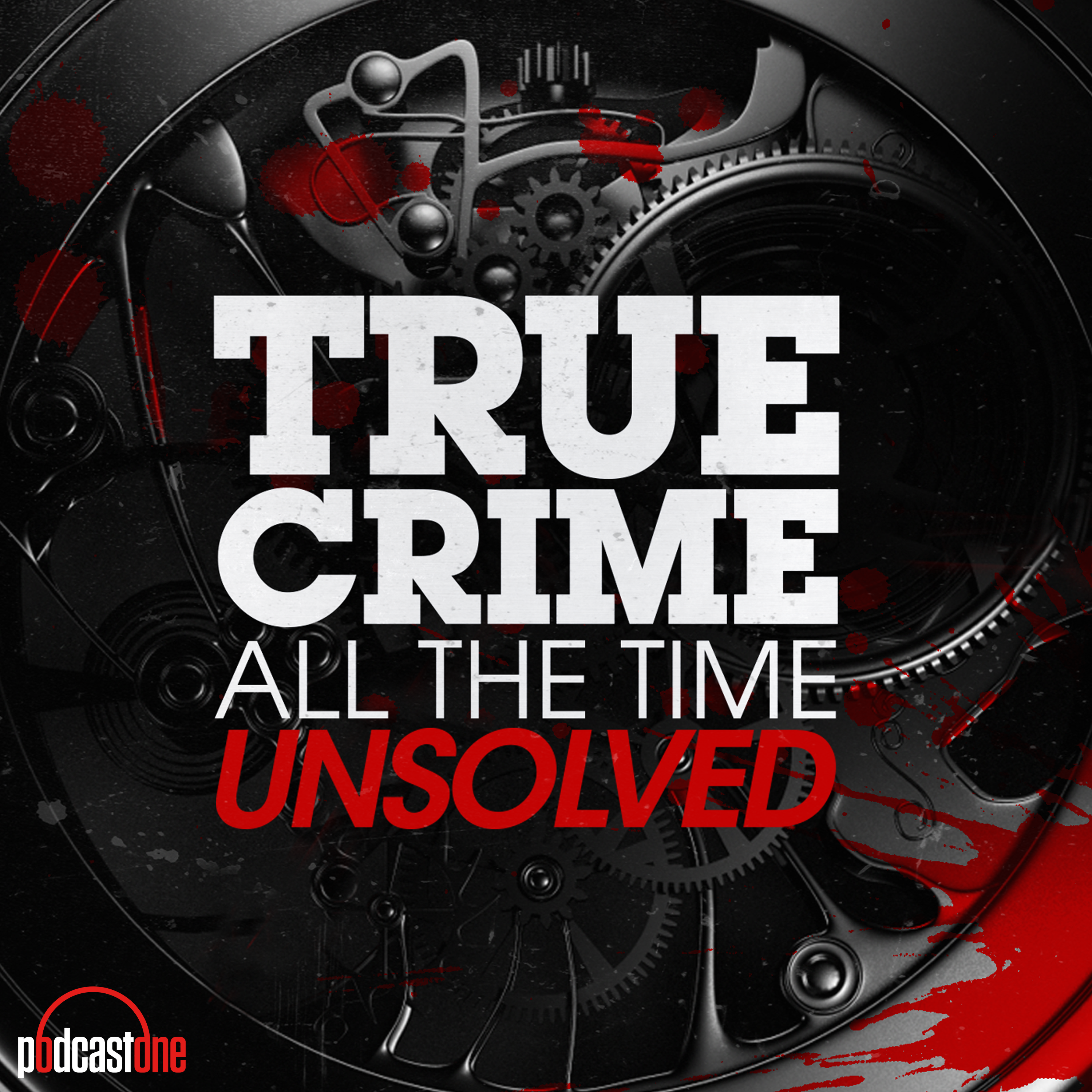 True Crime All The Time Unsolved podcast