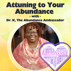 Attuning to Your Abundance