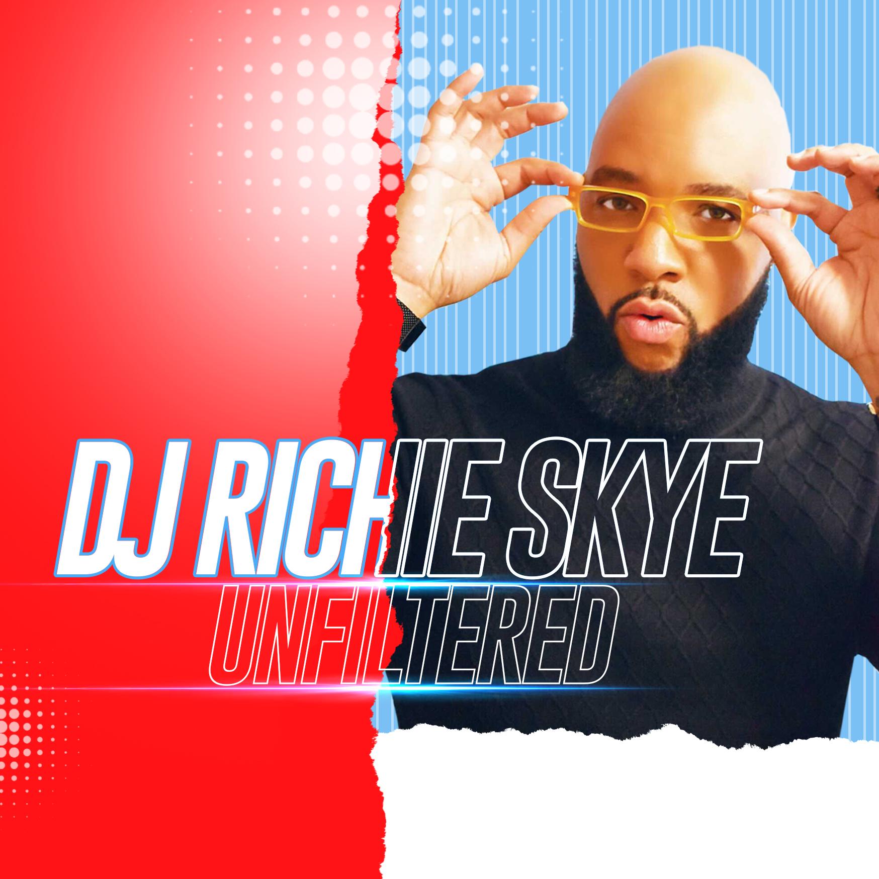 DJ Richie Sky Unfiltered