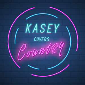 Kasey Covers Country
