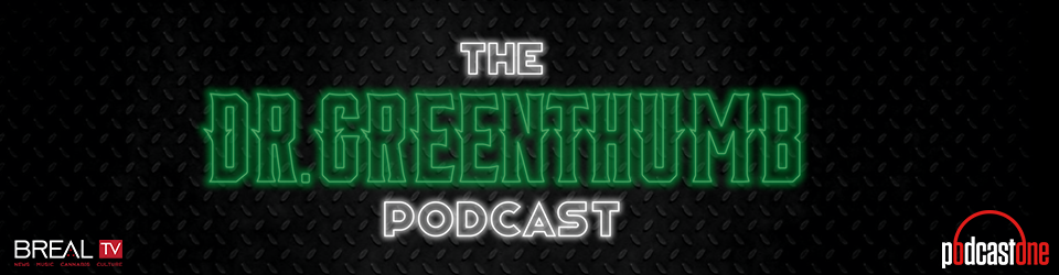 The Dr. Greenthumb Podcast