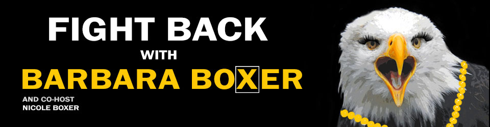 Fight Back with Barbara Boxer