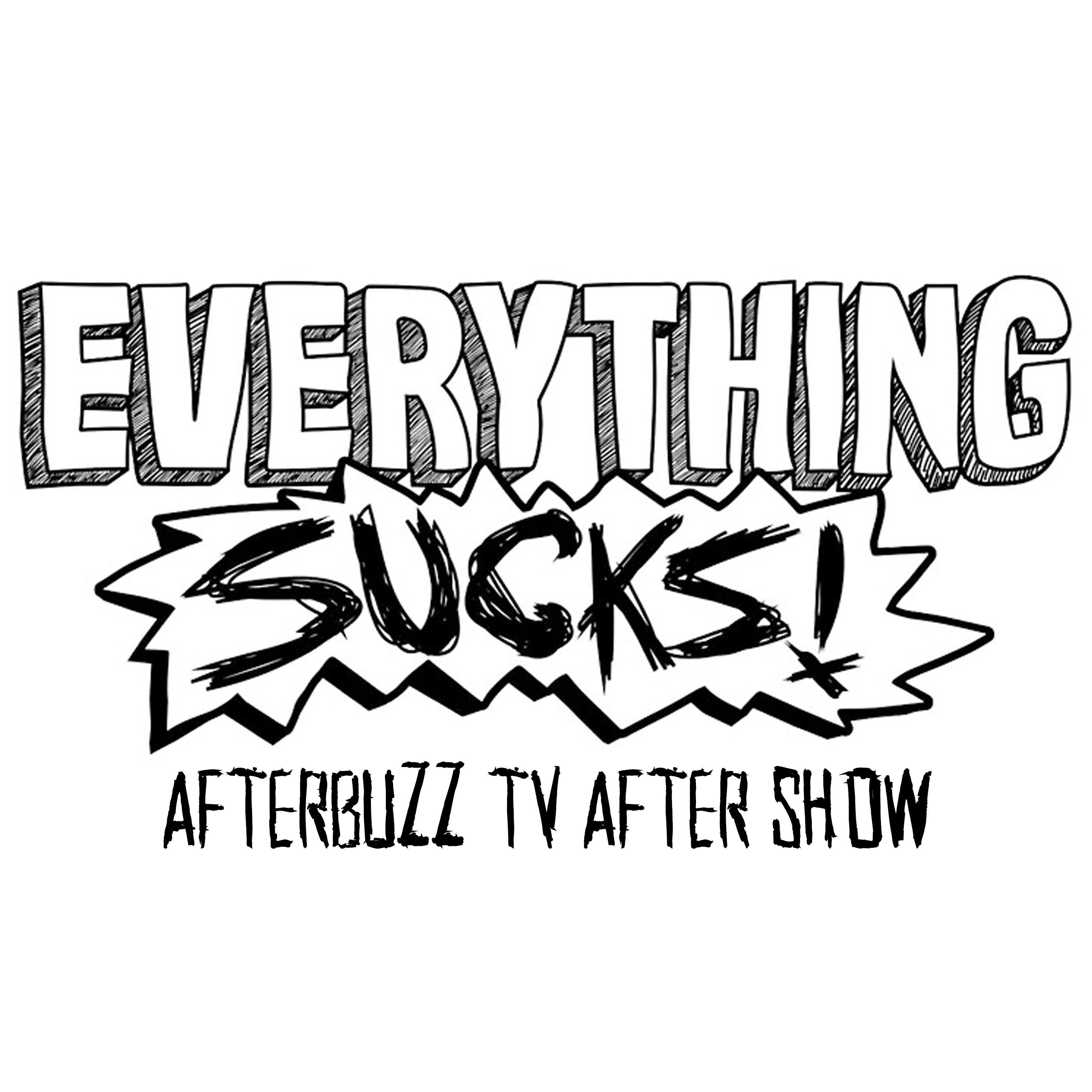 Everything Sucks After Show