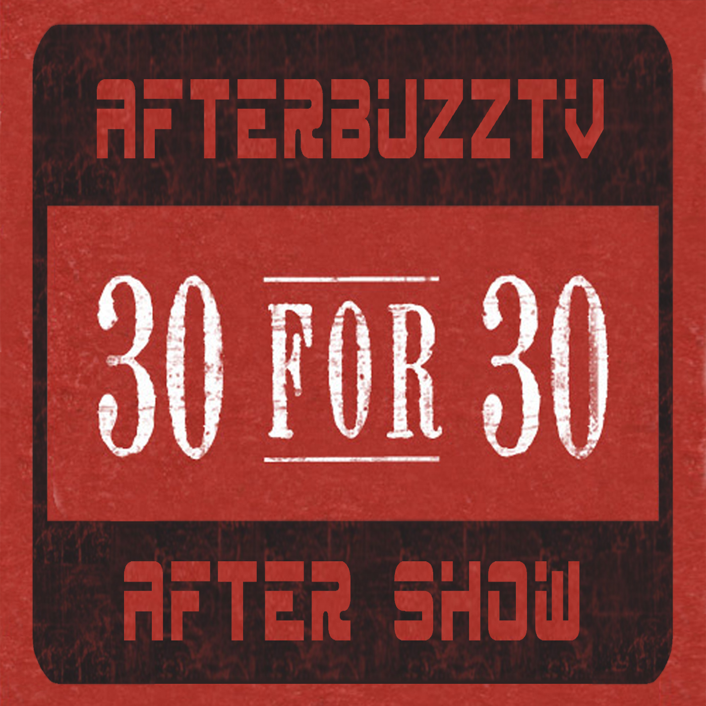 30 for 30 After Show