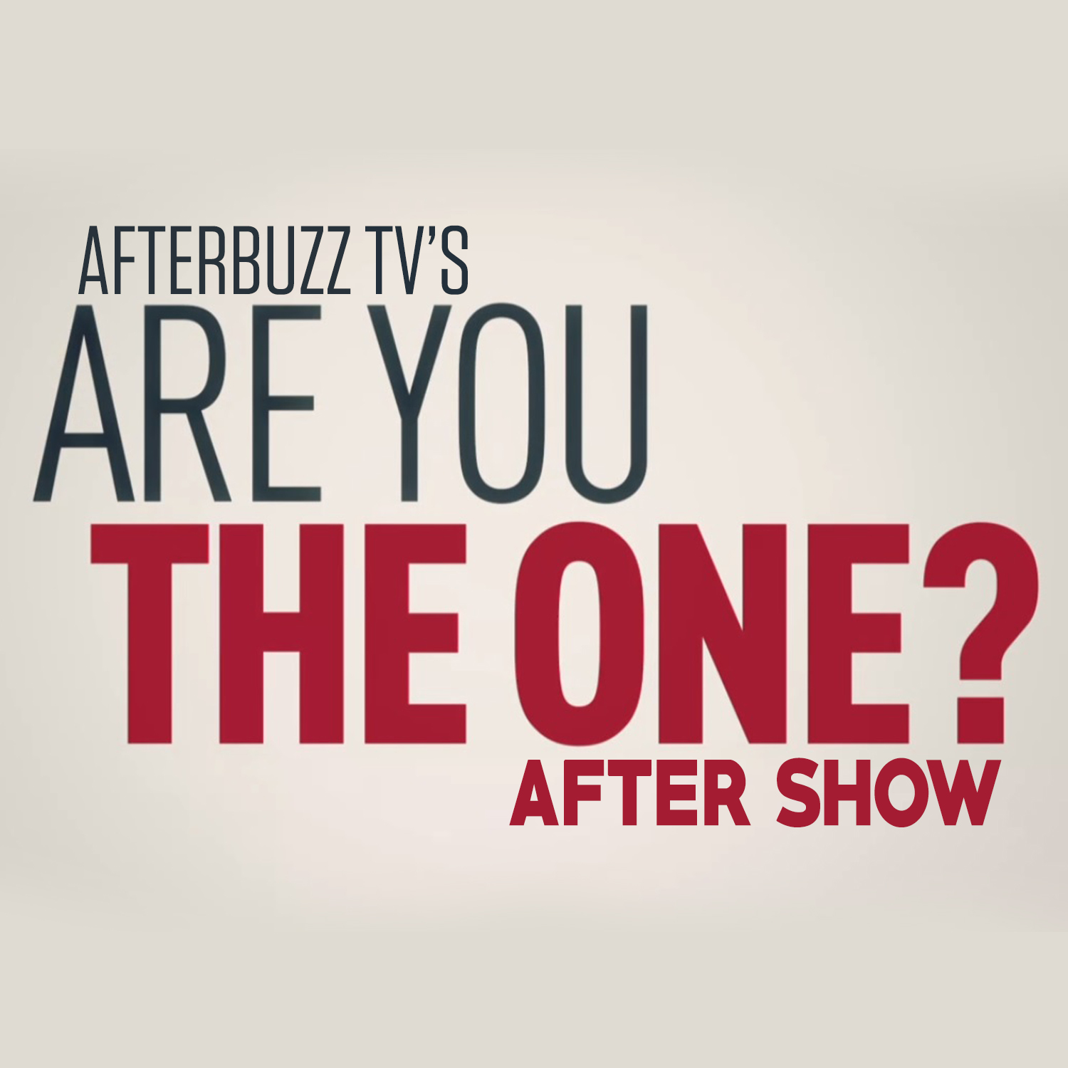 Are You The One? After Show