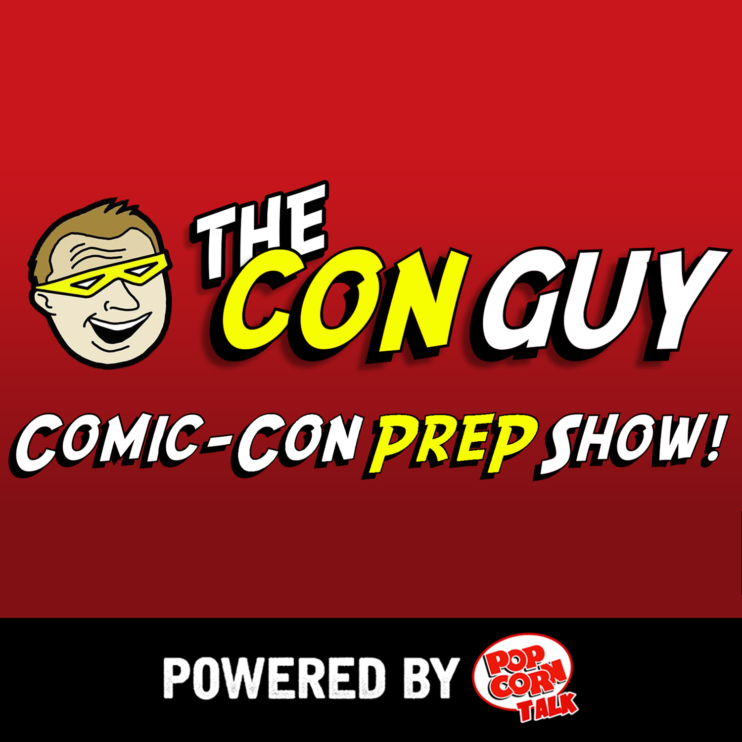The Con Guy Comic-Con Prep Show