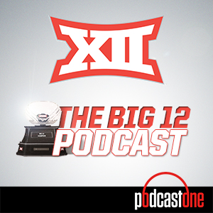The Big 12 Podcast