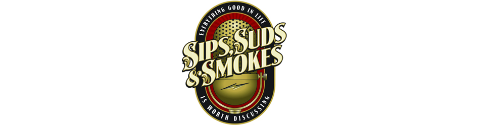 Sips, Suds, and Smokes