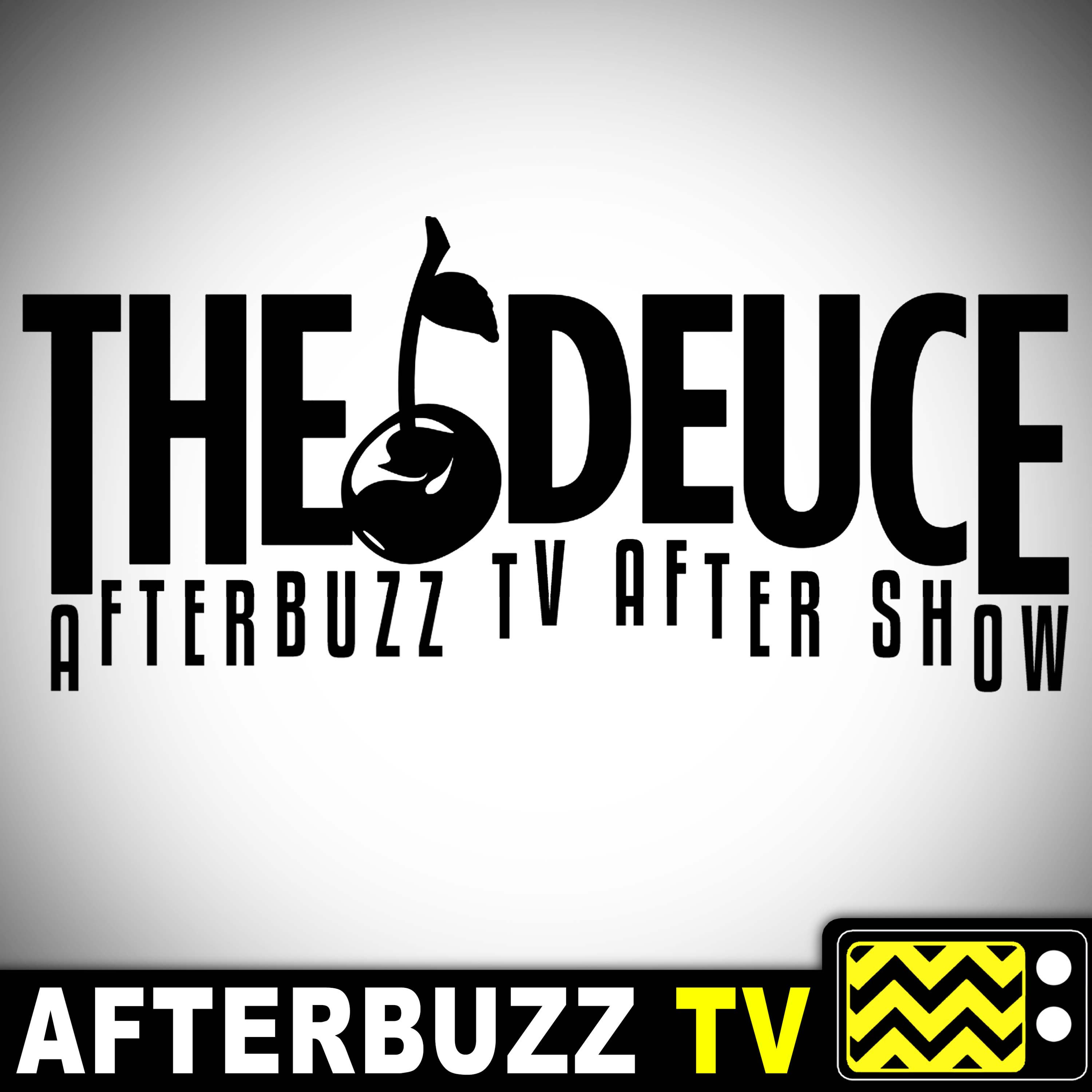 The Deuce Reviews and After Show - AfterBuzz TV