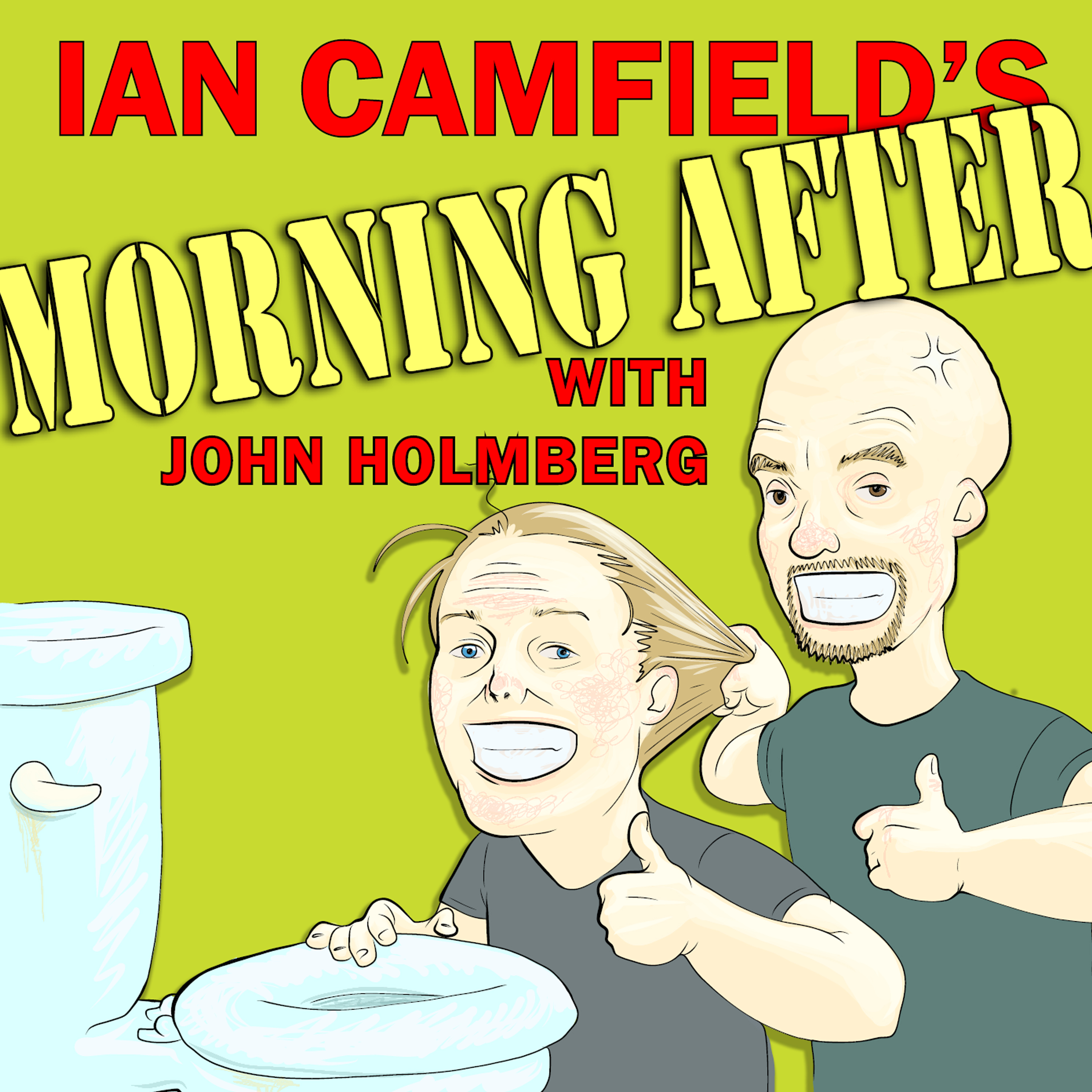 Ian Camfield?s Morning After Podcast With John Holmberg