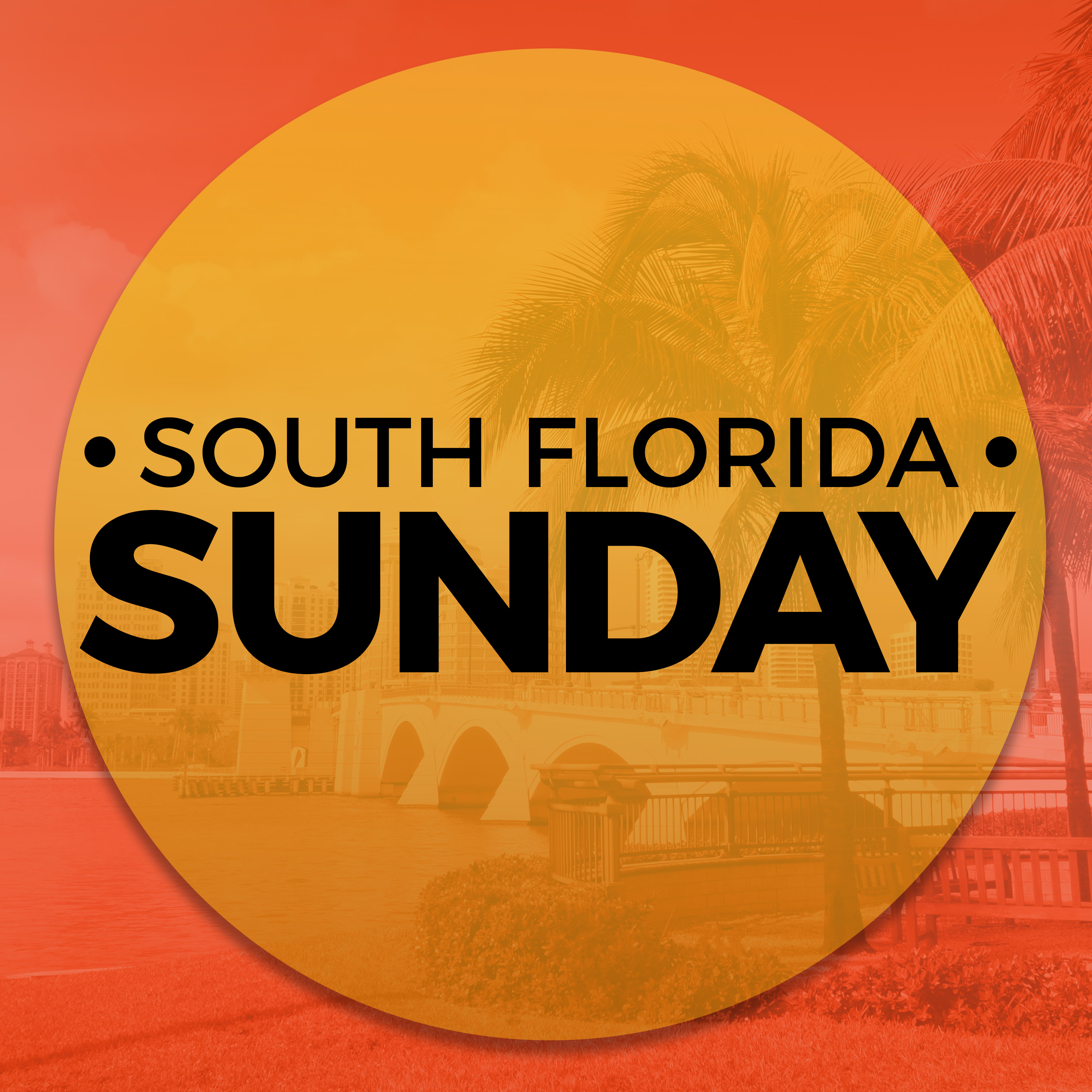 The South Florida Sunday Podcast