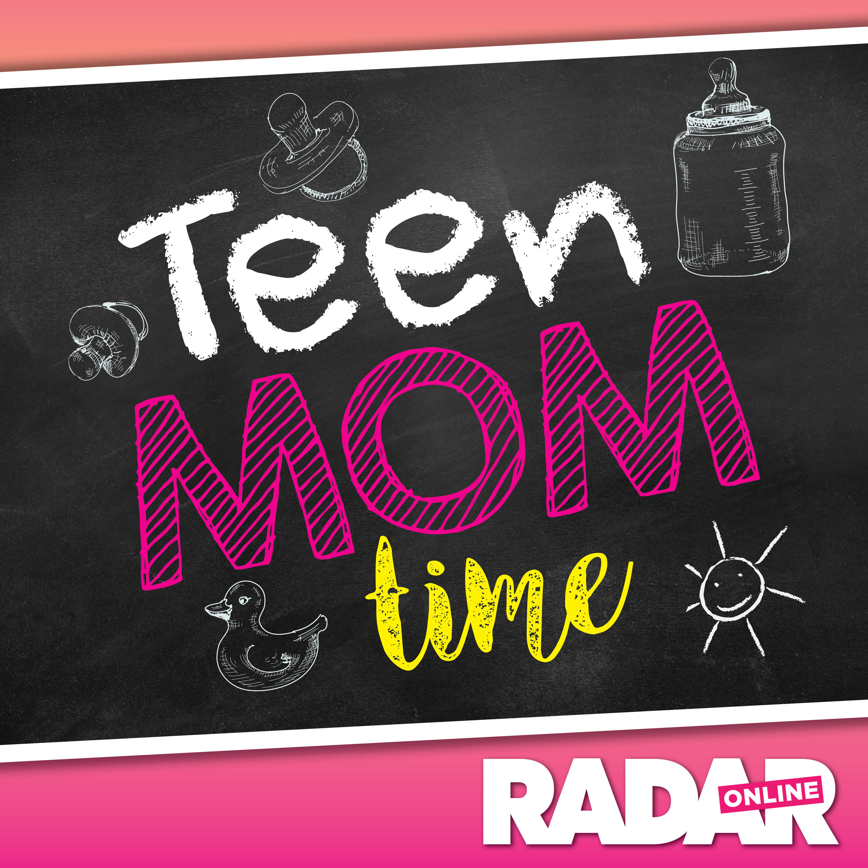 Teen Mom Time - Radar Online's Teen Mom Recaps