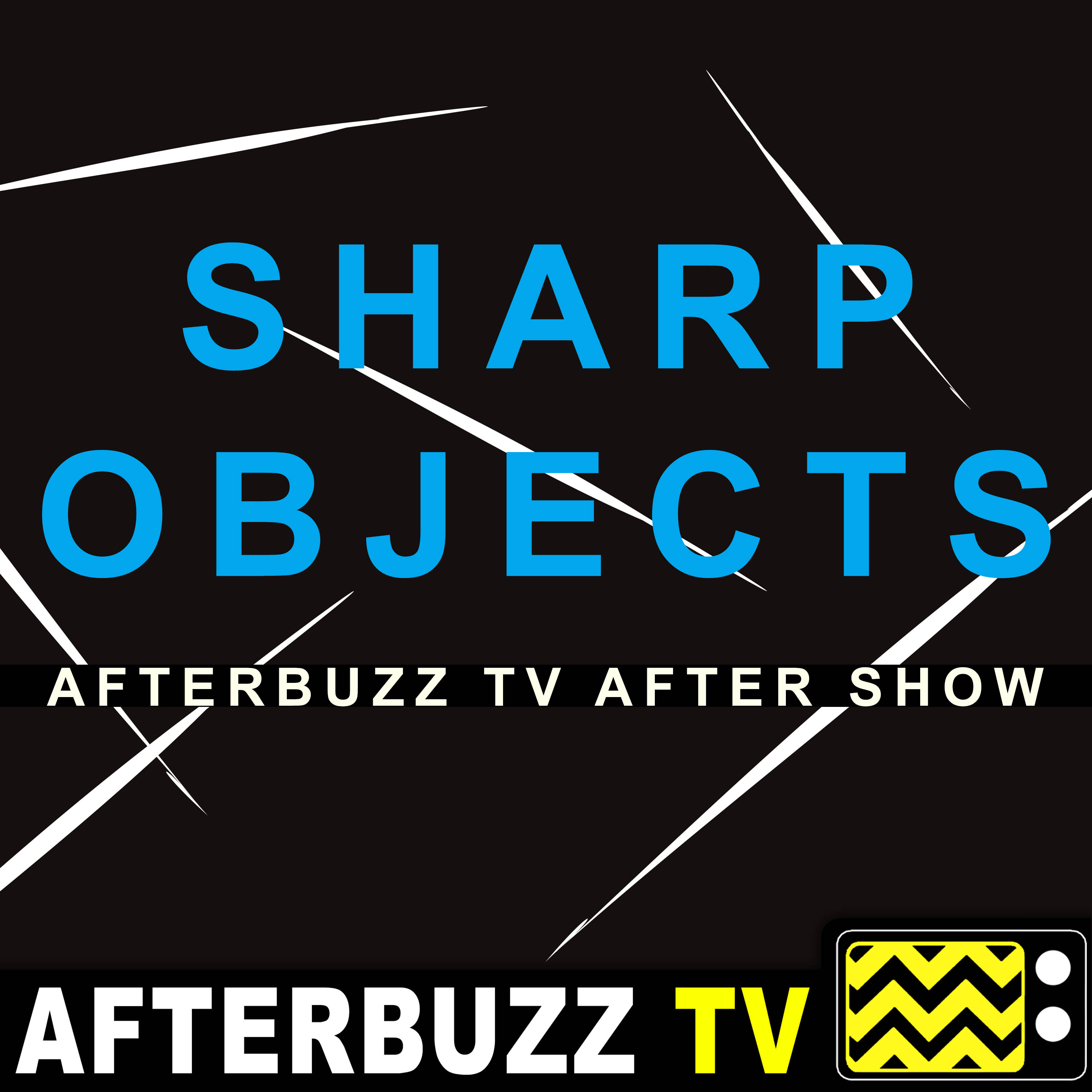 Sharp Objects Reviews and After Show
