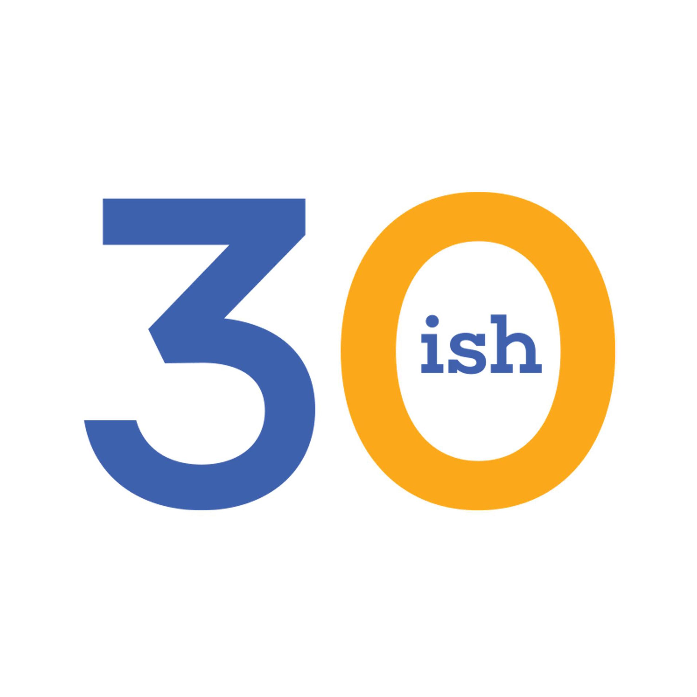 30-ish