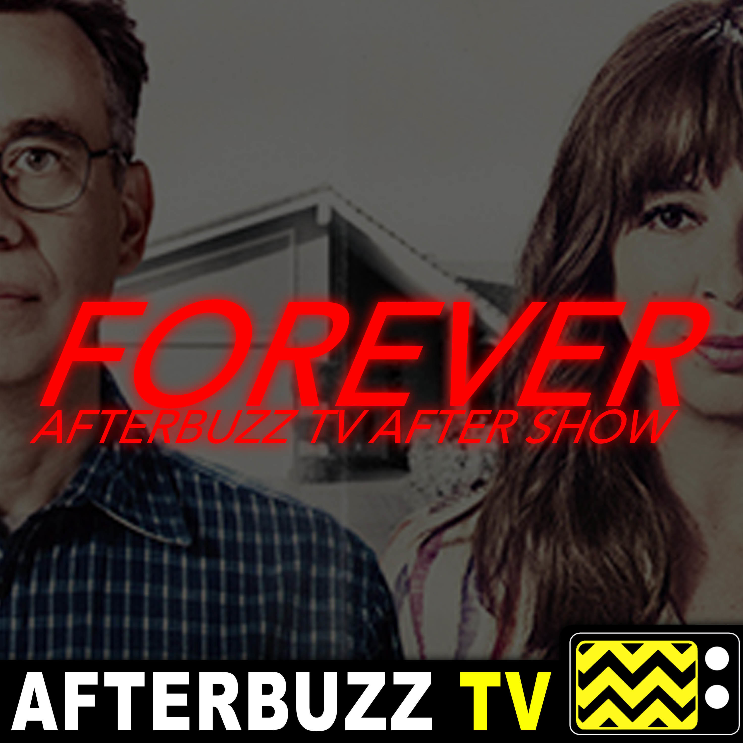 Forever Reviews & After Show